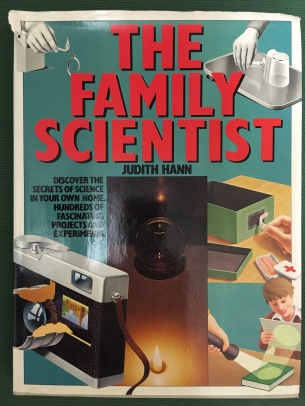 The Family Scientist by Judith Hann